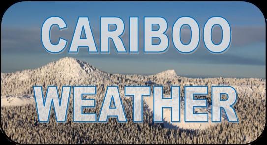 Cariboo Weather Updates