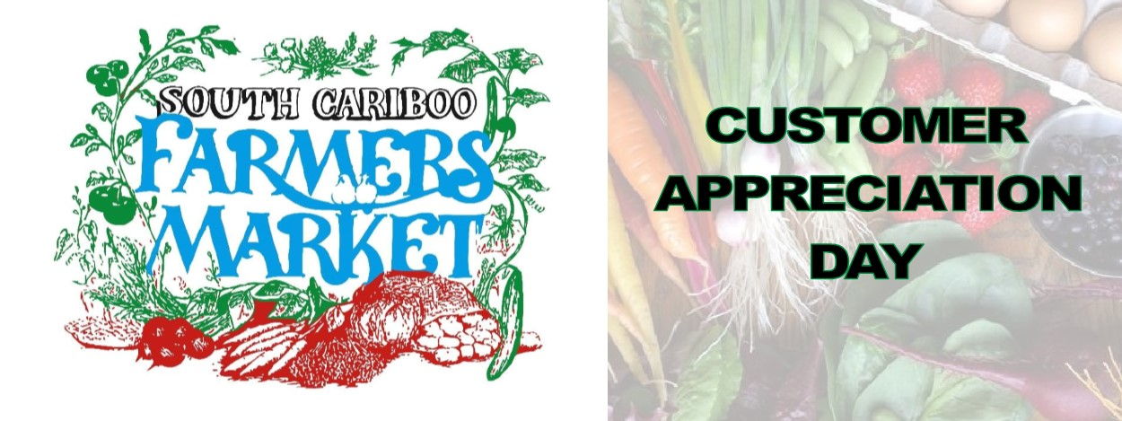 South Cariboo Farmers' Market End of Season Customer Appreciation Day