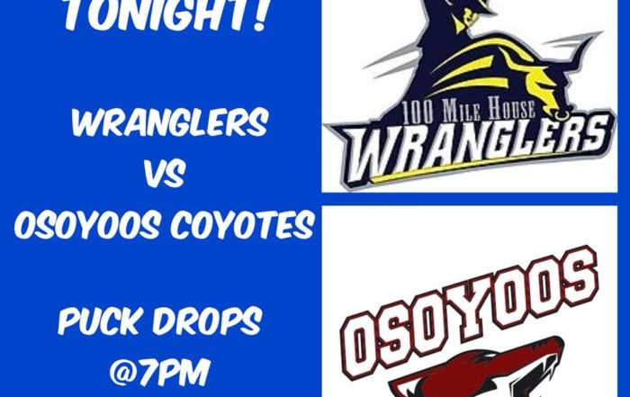 100 Mile House Wranglers VS Osoyoos Coyotes Tonight at the South Cariboo Rec. Centre
