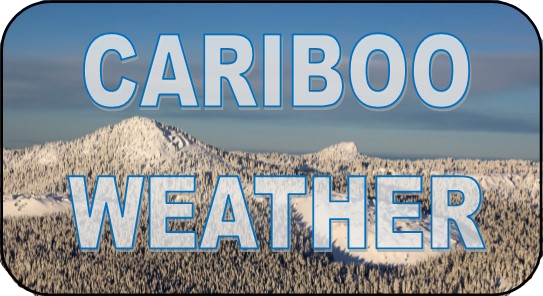Cariboo Weather Updates
