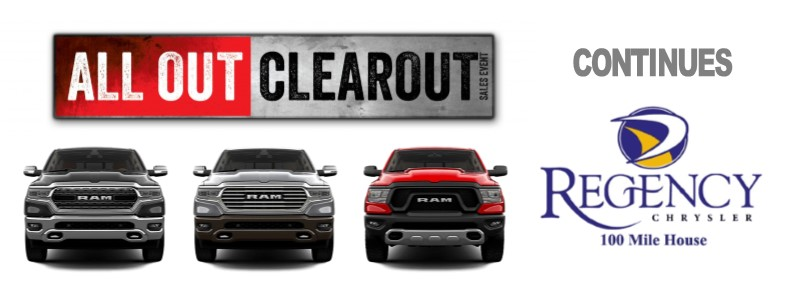 THE ALL OUT CLEAR OUT SALE EVENT CONTINUES @ REGENCY CHRYSLER 100 MILE HOUSE