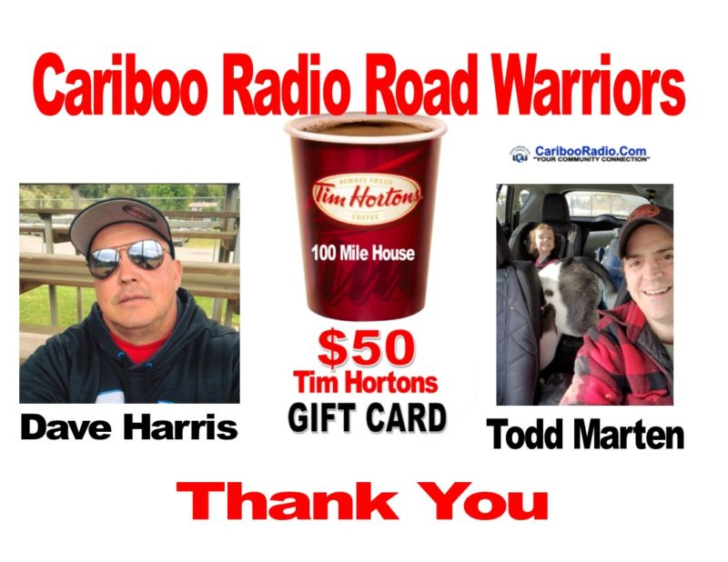 Free Tim Hortons Coffee is the reward for being a Cariboo Radio Road Warrior