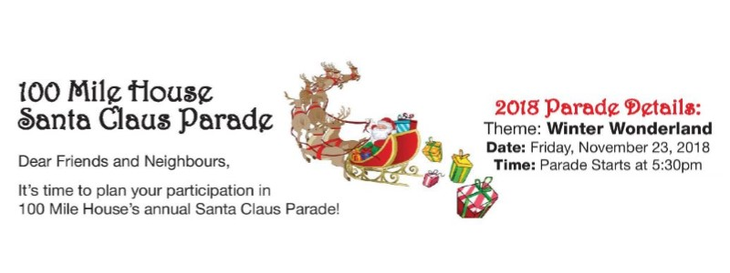Santa Claus Parade 100 Mile House 5:30pm November 23rd 2018