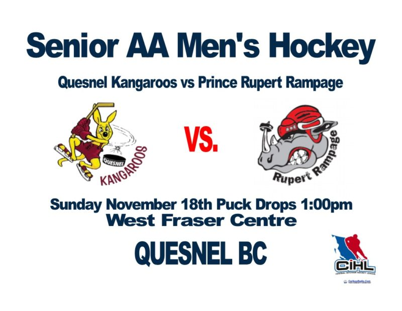Quesnel Kangaroos Vs Prince Rupert Rampage Sunday 1pm West Fraser Centre November 18th 2018