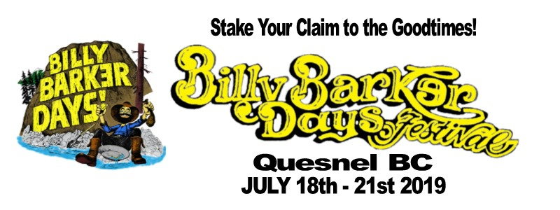 Billy Barker Days Festival in Quesnel BC July 18th - 21st 2019