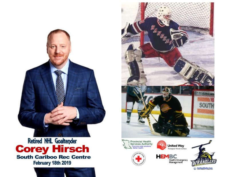 Retired NHL Goaltender Corey Hirsch is coming to the South Cariboo Rec Centre