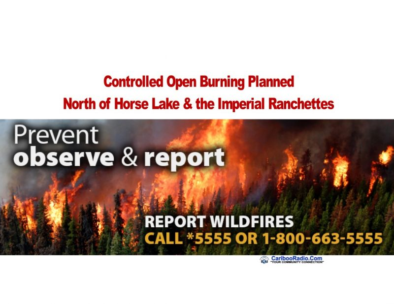 Controlled Open Burning Planned North of Horse Lake and the Imperial Ranchettes