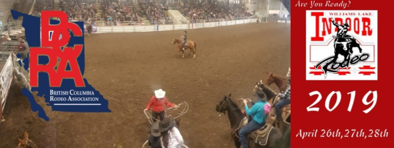 Williams Lake Indoor Rodeo April 26th-27th-28th 2019
