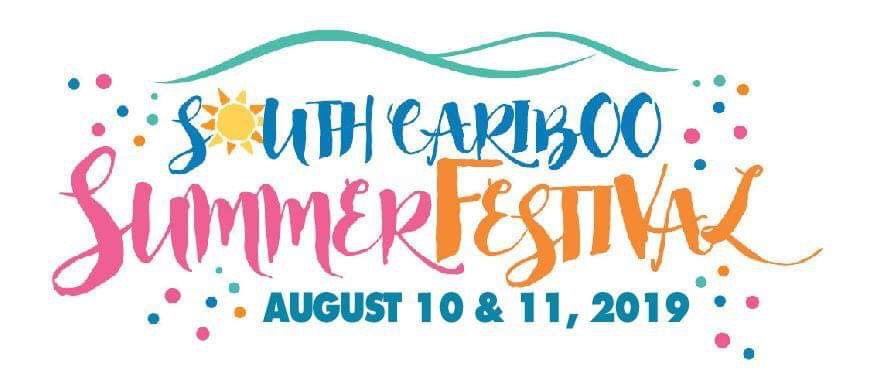 South Cariboo Summer Festival 100 Mile House BC April 15th - 19th 2020