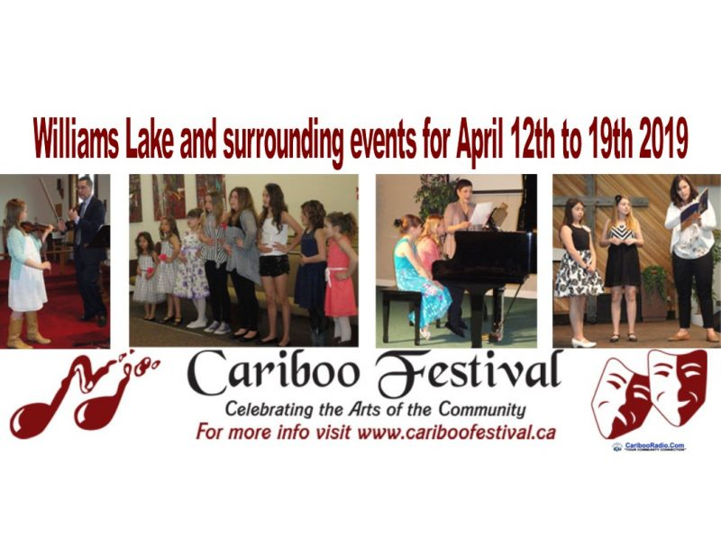 Williams Lake and surrounding events for April 12th to 19th 2019