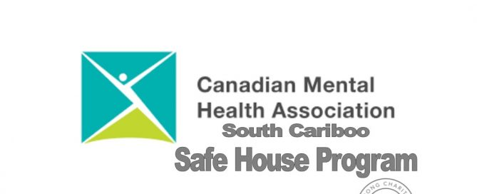 Canadian Mental Health Association South Cariboo offers Safe House program for women and children fleeing abuse