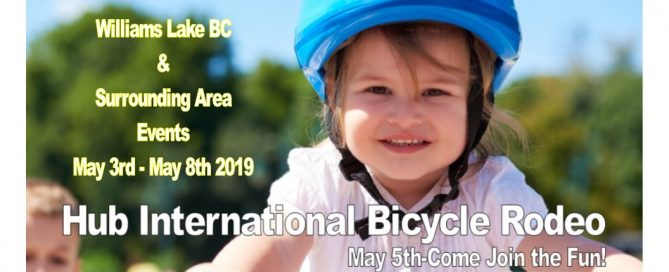 Williams Lake and surrounding area events for May 3rd to May 9th 2019